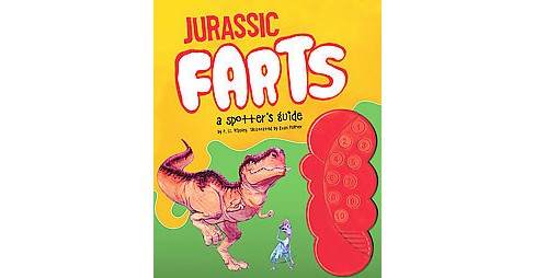 Jurassic Farts : A Spotter's Guide (School And Library) (P. U. Ripley) - image 1 of 1