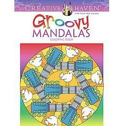 Creative Haven Groovy Mandalas Adult Coloring Book