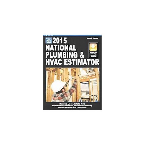 national plumbing hvac estimator 2015 paperback james a thompson - Hvac Estimator