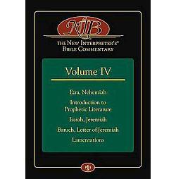 New Interpreter's Bible Commentary : Ezra, Nehemiah, Introduction to Prophetic Literature, Isaiah,
