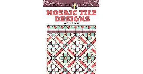 Creative Haven Mosaic Tile Designs Adult Coloring Book - image 1 of 1