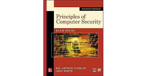 Principles of Computer Security (Paperback) (Ph.D. Wm. Arthur Conklin) - image 1 of 1