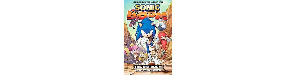 Sonic Boom 1 : The Big Boom (Paperback) (Ian Flynn & Evan Stanley & Jennifer Hernandez & Ryan Jampole)