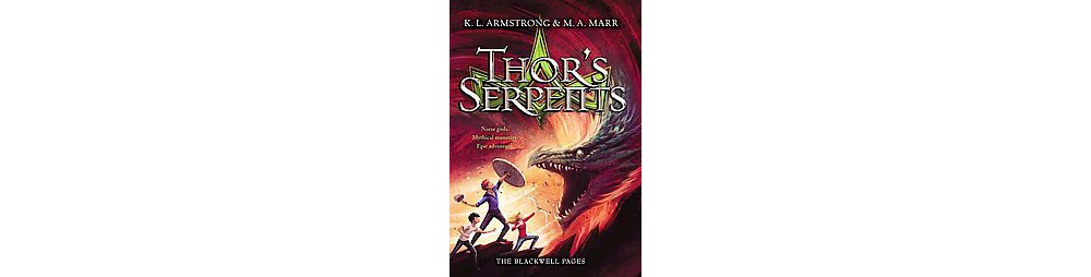 Thor's Serpents (Hardcover) (K. L. Armstrong & M. A. Marr)