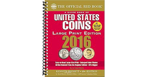 Guide Book of United States Coins 2016 : The Official Red Book (Large Print) (Paperback) (R. S. Yeoman) - image 1 of 1