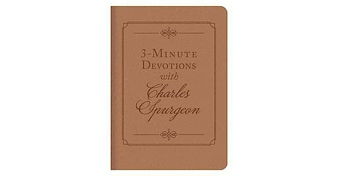 3-Minute Devotions With Charles Spurgeon (Paperback) (C. H. Spurgeon) - image 1 of 1