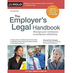 Employer's Legal Handbook : Manage Your Employees & Workplace Effectively (Paperback) (Fred S.