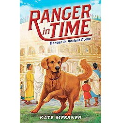 Danger in Ancient Rome (Library) (Kate Messner)