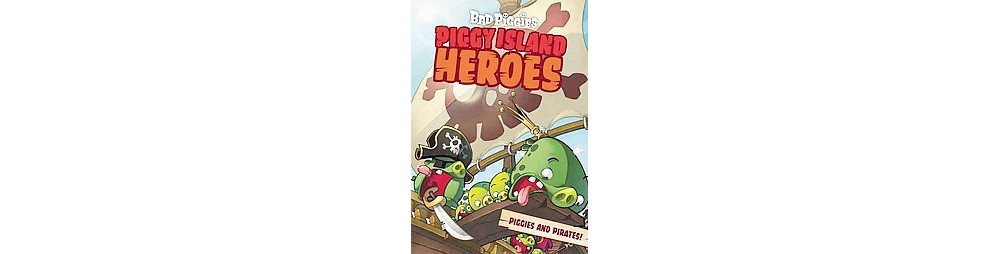 Piggy Island Heroes : Piggies and Pirates (Paperback)