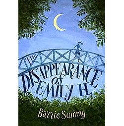 Disappearance of Emily H. (Hardcover) (Barrie Summy)