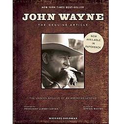 John Wayne : The Genuine Article (New) (Paperback) (Michael Goldman)