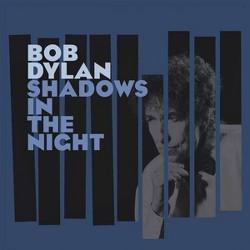 Bob dylan - Shadows in the night (Vinyl)
