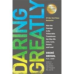 Daring Greatly (Reprint) (Paperback)