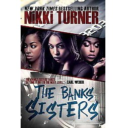 The Banks Sisters (Paperback) by Nikki  Turner