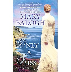 Only a Kiss ( Survivor's Club) (Paperback) by Mary  Balogh