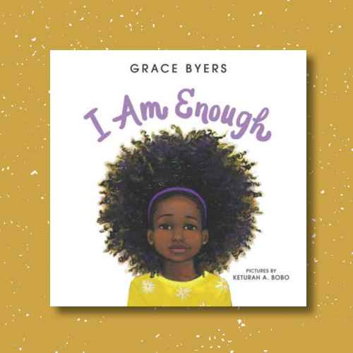 I Am Enough by Grace Byers (Hardcover)