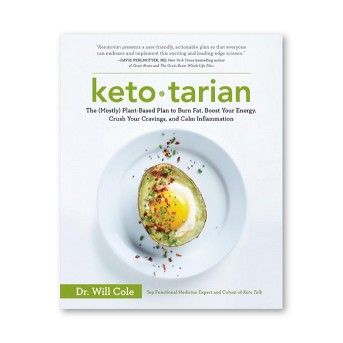 Ketotarian : The Mostly Plant-Based Plan to Burn Fat, Boost Your Energy, Crush Your Cravings, and Calm