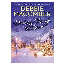 Dashing Through the Snow: A Christmas Novel (Signed) (Hardcover) by Debbie Macomber