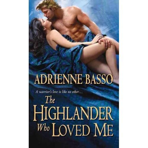 Highlander Who Loved Me (Paperback) (Adrienne Basso)