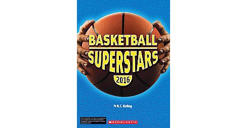 Basketball Superstars 2016 (Paperback) (K. C. Kelley) - image 1 of 1