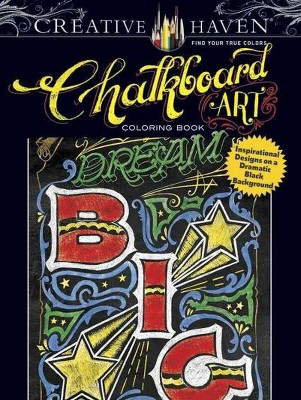 Creative Haven Chalkboard Art Adult Coloring Book