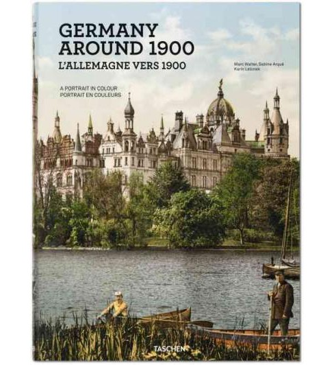 Germany Around 1900 : A Portrait in Colour (Multilingual) (Hardcover) - image 1 of 1