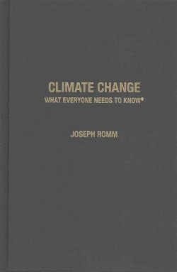 Climate Change : What Everyone Needs to Know (Hardcover) (Joseph Romm)