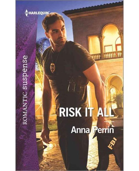 Risk It All (Paperback) (Anna Perrin) - image 1 of 1