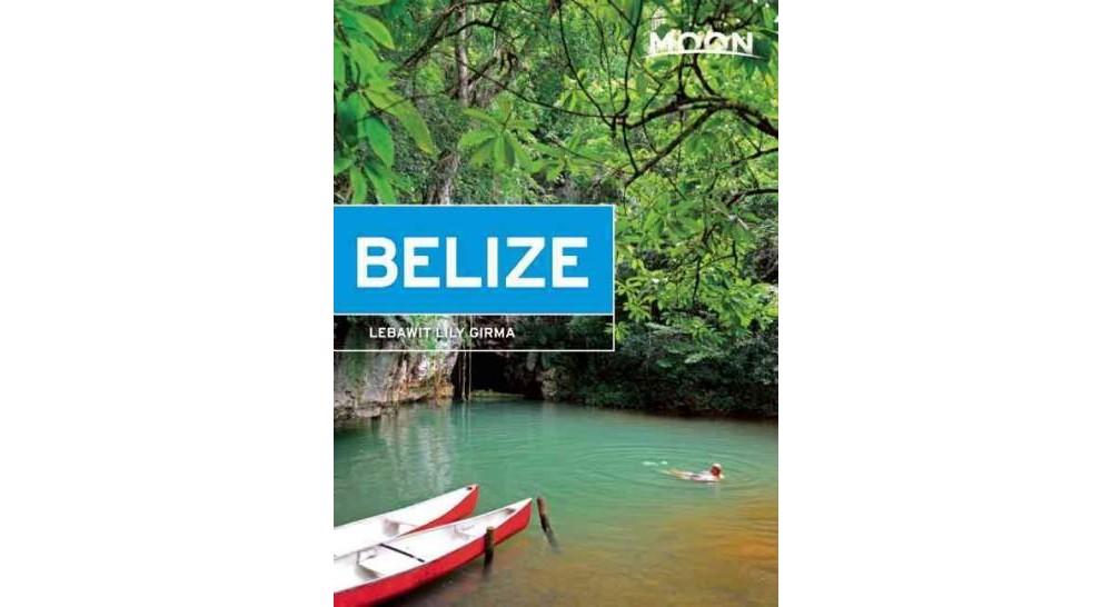 Moon Belize (Paperback) (Lebawit Lily Girma)