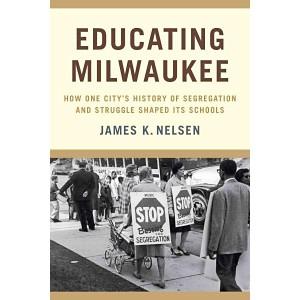 Educating Milwaukee : How One City