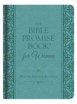 Bible Promise Book for Women Prayer Edition Journal (Hardcover)