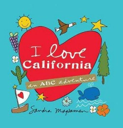 I Love California (Hardcover) (Sandra Magsamen)