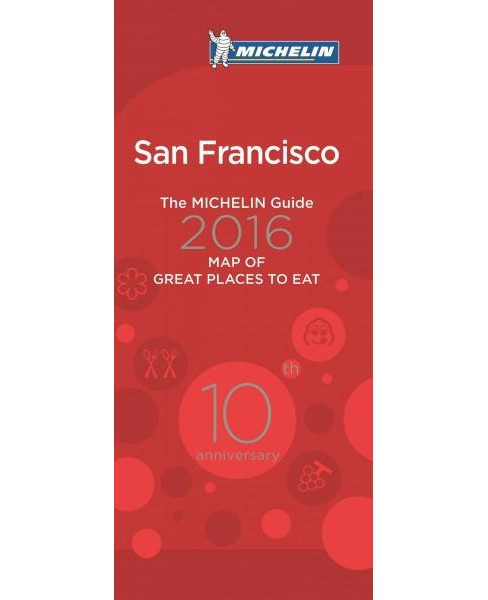 Michelin Map of San Francisco Great Places to Eat 2016 (Paperback) - image 1 of 1