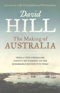 Making of Australia (Paperback) (David Hill)