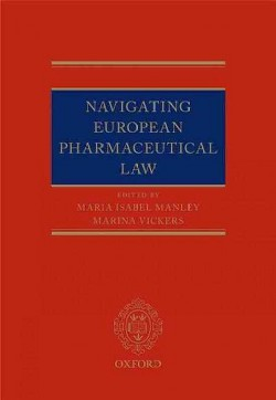 Navigating European Pharmaceutical Law (Hardcover)