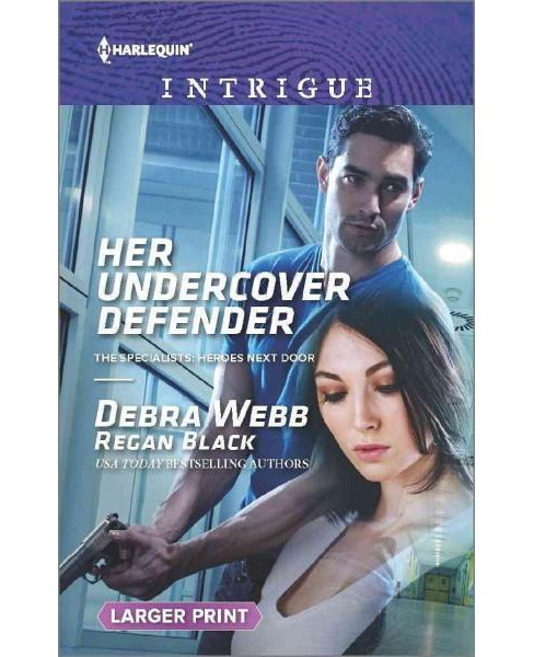 Her Undercover Defender (Larger Print) (Paperback) (Debra Webb & Regan Black) - image 1 of 1
