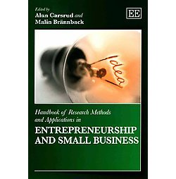 Handbook of Research Methods and Applications in Entrepreneurship and Small Business (Paperback)