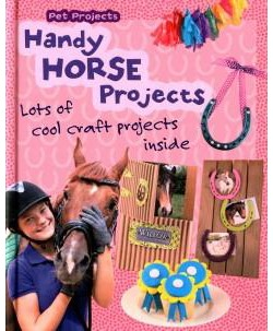 Handy Horse Projects (Library) (Isabel Thomas)