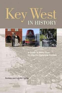Key West in History (Paperback) (Rodney Carlisle & Loretta Carlisle)
