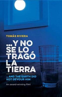 Y no se lo tragó la tierra/ And the Earth Did Not Devour Him (Bilingual) (Paperback) (Tomu00e1s