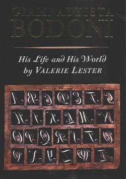 Giambattista Bodoni : His Life and His World (Hardcover) (Valerie Lester)