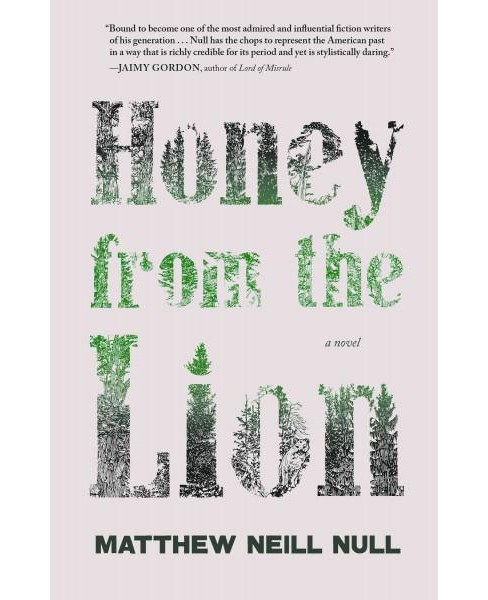 Honey from the Lion (Paperback) (Matthew Neill Null) - image 1 of 1