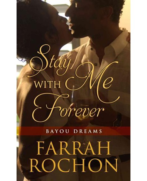 Stay With Me Forever (Large Print) (Hardcover) (Farrah Rochon) - image 1 of 1