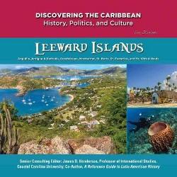 Leeward Islands : Anguilla, St. Martin, St. Barts, St. Eustatius, Guadeloupe, St. Kitts & Nevis, Antigua