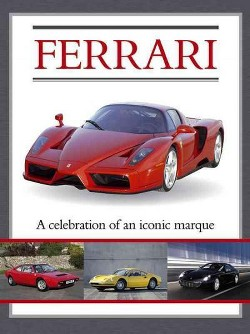 Ferrari : A Celebration of an Iconic Marque (Library) (Jed Paine)