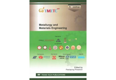 Metallurgy and Materials Engineering : Selected, Peer Reviewed Papers from the 8th Thailand Metallurgy - image 1 of 1