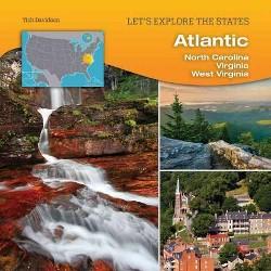 Atlantic : North Carolina, Virginia, West Virginia (Library) (Tish Davidson)