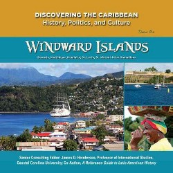 Windward Islands : St. Lucia, St. Vincent and the Grenadines, Grenada, Martinique, & Dominica (New)