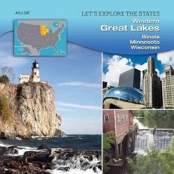 Western Great Lakes : Illinois, Minnesota, Wisconsin (Library) (John Ziff)