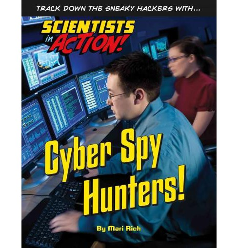 Cyber Spy Hunters! (Library) (Mari Rich) - image 1 of 1